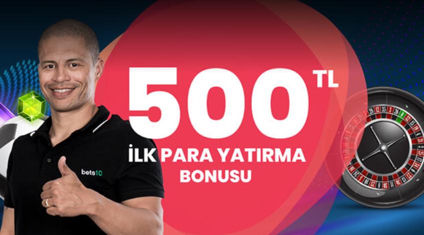 İlk Kez Para Yatırmana Özel 500 TL Bonus